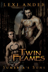 Twin Flames (Sumeria's Sons, #1)