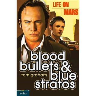 Life on Mars: Blood, Bullets and Blue Stratos