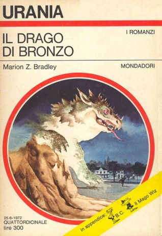 Ebook Il drago di bronzo by Marion Zimmer Bradley read!