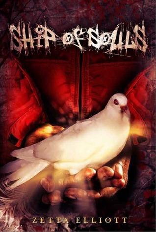 Ship of Souls by Zetta Elliott