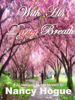 With His Dying Breath