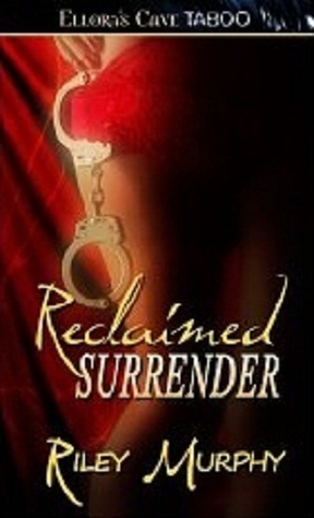 Reclaimed Surrender