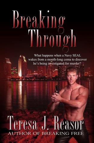 Breaking Through (SEAL TEAM Heartbreakers #2)