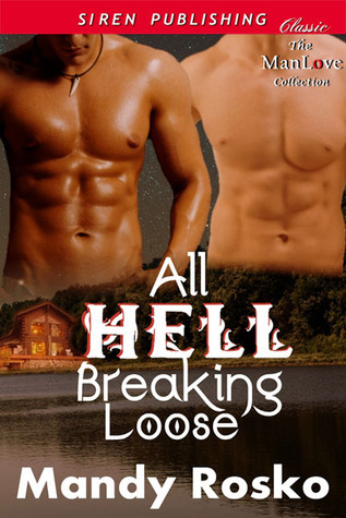 All Hell Breaking Loose (Night and Day, #3)