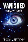 Vanished (Freaky Jules #1)