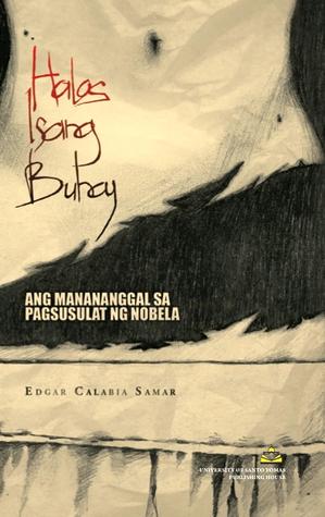 Halos Isang Buhay: Ang Manananggal sa Pagsusulat ng Nobela