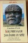Kolumbus kam 2000 Jahre zu spät