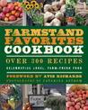 The Farmstand Favorites Cookbook: Over 300 Recipes Celebrating Local, Farm-Fresh Food