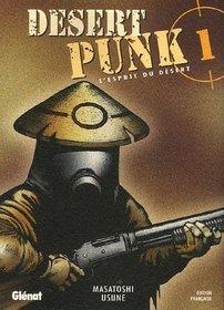 Desert Punk, Tome 1
