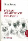 Yüzbaşı Selahattin'in Romanı (#1)