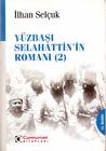 Yüzbaşı Selahattin'in Romanı (#2)
