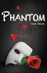 Phantom (Dark Musicals, #1)