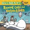 Raining Cats and Detectives: Book 5