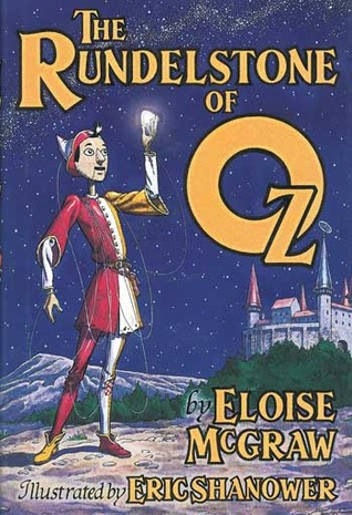 The Rundelstone of Oz by Eloise Jarvis McGraw