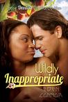 Wildly Inappropriate (Devilish De Marco Men, #2)