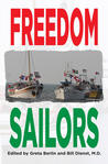 Freedom Sailors: The Maiden Voyage of the Free Gaza movement and how we succeeded in spite of ourselves