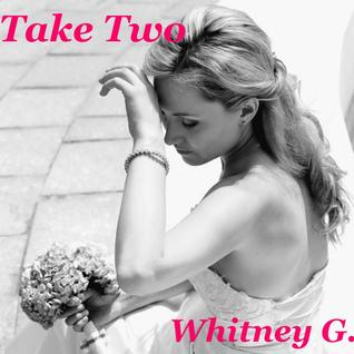 Take Two (Jilted Bride, #1)