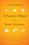 A Perfect Word for Every Occasion by Liz Duckworth