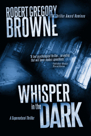 Whisper In The Dark by Robert Gregory Browne