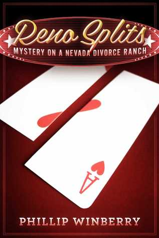 Reno Splits: Mystery on a Nevada Divorce Ranch