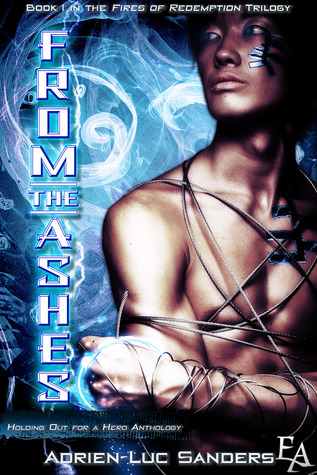 From the Ashes (Fires of Redemption, #1)