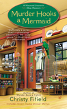 Murder Hooks a Mermaid (A Haunted Souvenir Shop Mystery #2)