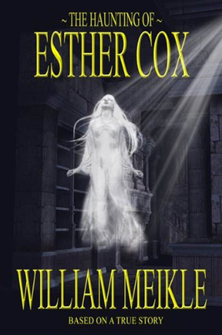 The Haunting of Ester Cox