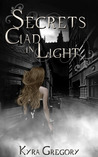 Secrets Clad in Light