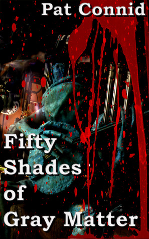 50 Shades of Gray Matter: Book 2 (The Swordsman Series)