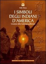 I Simboli Degli Indiani D'america: L'essenza della tradizione pellerossa