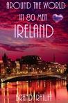 Ireland (Around the World in 80 Men #5)