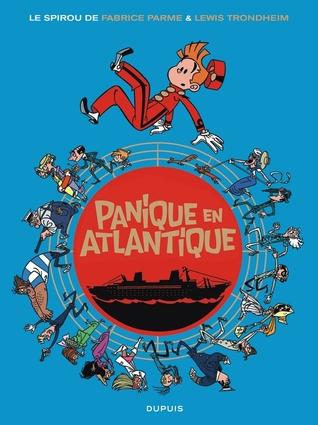 Panique en Atlantique (Une aventure de Spirou et Fantasio par..., #6)