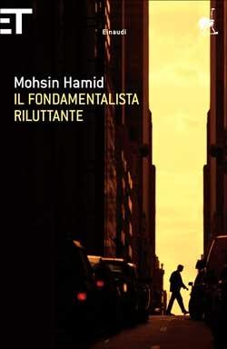 Il fondamentalista riluttante by Mohsin Hamid