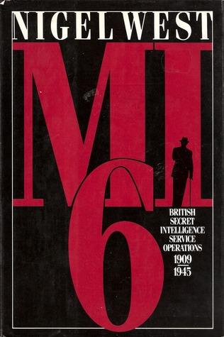 MI6 by Nigel West