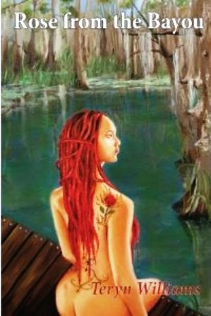 Rose from the Bayou (Volume 1)