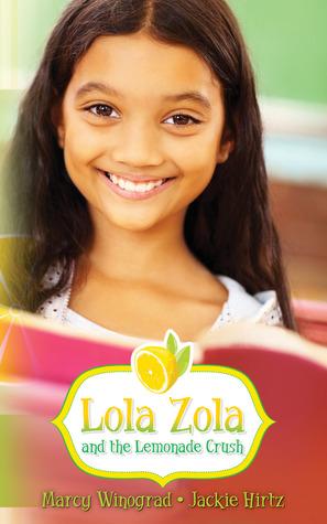 lola-zola-and-the-lemonade-crush