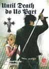 Until Death Do Us Part Vol. 4