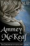Ammey McKeaf (The Chronicles of Azulland, #1)