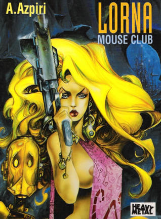 Lorna: Mouse Club (Lorna, #3)