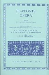 Euthyphro/Apologia Socratis/Crito/Phaedo/Cratylus/Sophista/Politicus/Theaetetus (Platonis Opera, #1)