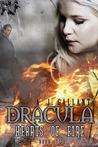 Hearts of Fire (Dracula, #2)
