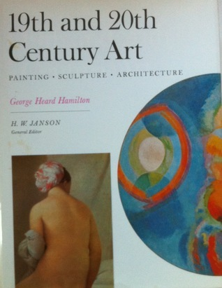 19th and 20th Century Art: Painting, Sculpture, Architecture