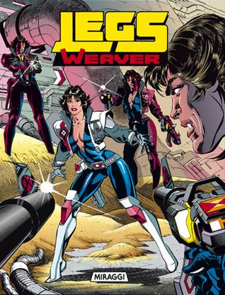 Allegato a Speciale Nathan Never n. 3: Legs Weaver - Miraggi