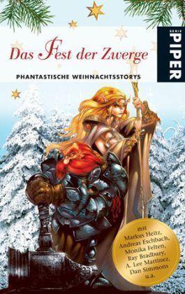 Das Fest der Zwerge: Phantastische Weihnachtsstorys