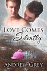 Love Comes Silently (Senses, #1)