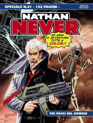 Speciale Nathan Never n. 21: Tre passi nel domani