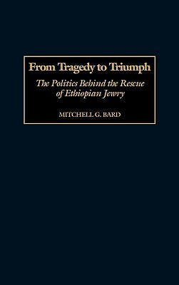 From Tragedy to Triumph by Mitchell G. Bard