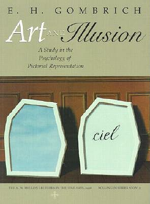 Art and Illusion: A Study in the Psychology of Pictorial Representation