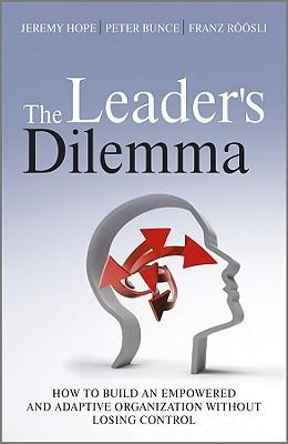 Leaders Dilemma by Jeremy Hope