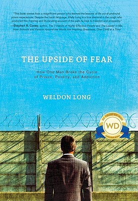 The Upside of Fear: How One Man Broke the Cycle of...